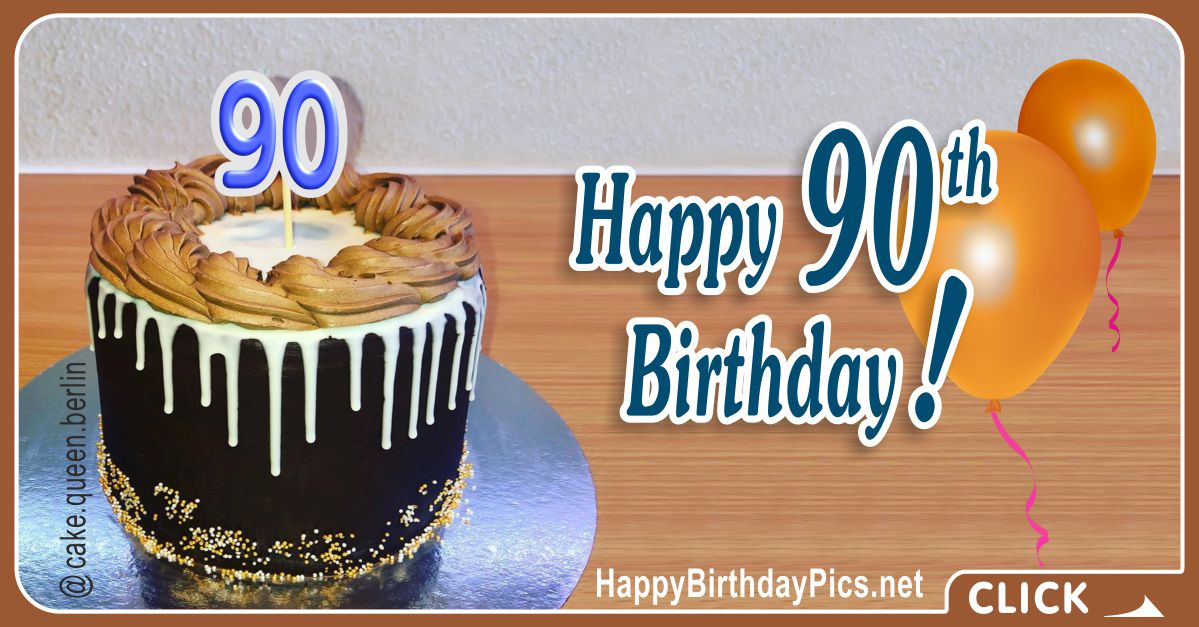 Happy 90th Birthday with Black Cake Card Equivalents