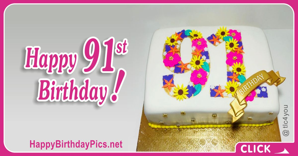 Happy 91st Birthday with Golden Ribbon Card Equivalents
