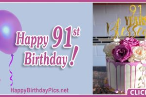 Happy 91st Birthday with Purple Flowers
