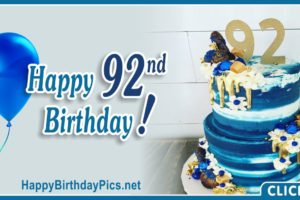 Happy 92nd Birthday with Blue and Gold Cake