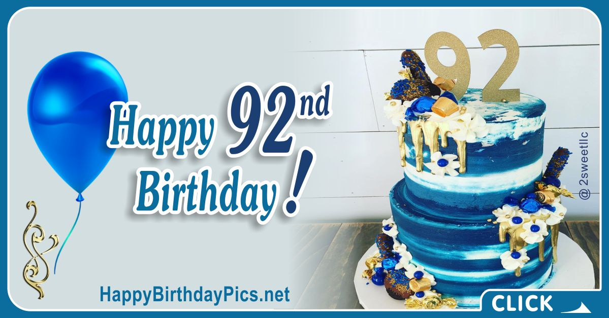 Happy 92nd Birthday with Blue and Gold Cake Card Equivalents