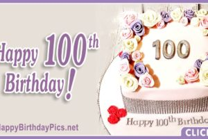 Happy 100th Birthday with Roses and Diamonds