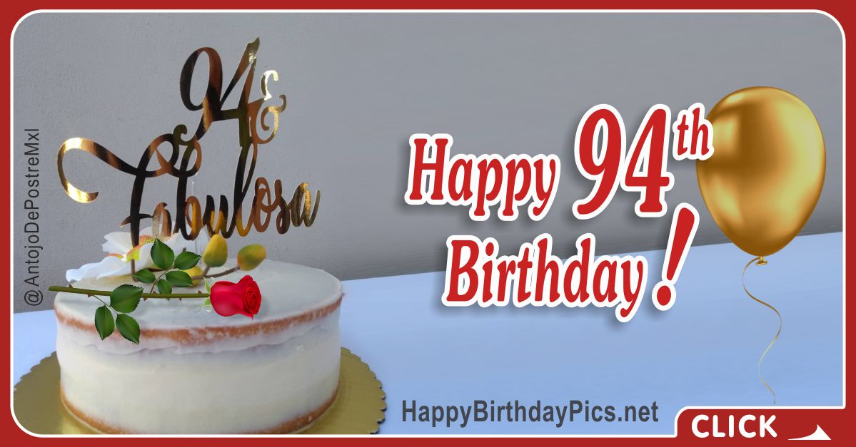 Happy 94th Birthday with Gold Letters - 94 and fabulous Card Equivalents