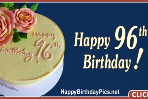 Happy 96th Birthday with Yellow Cake