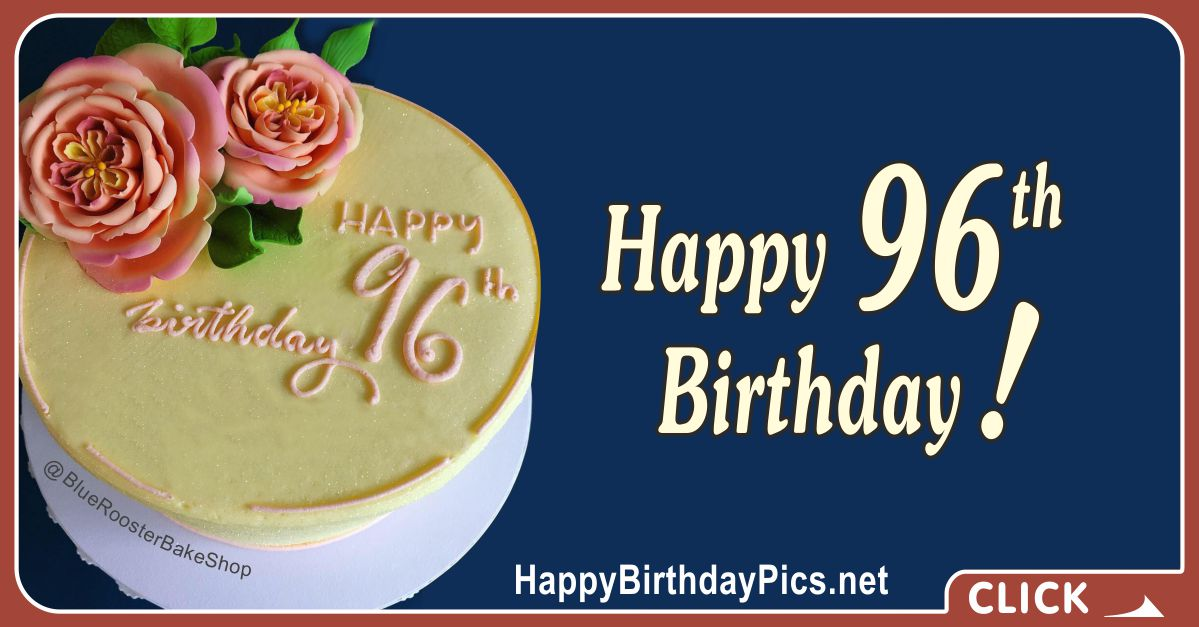 Happy 96th Birthday with Yellow Cake and Pink Roses Card Equivalents