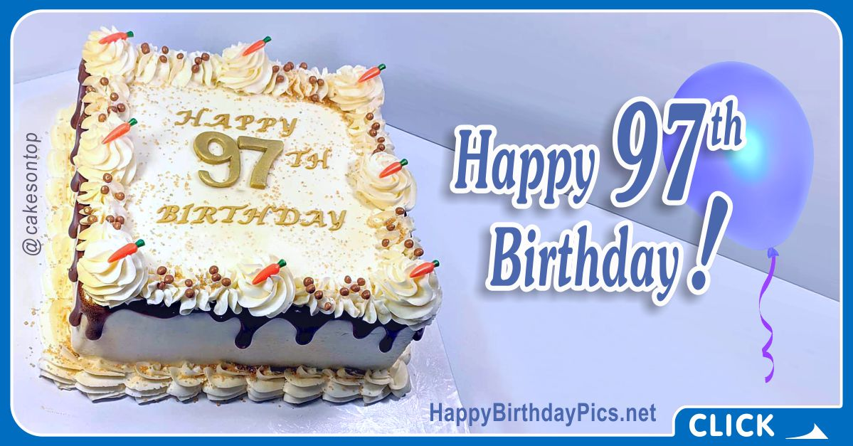 Happy 97th Birthday with Blue Gold Design Card Equivalents