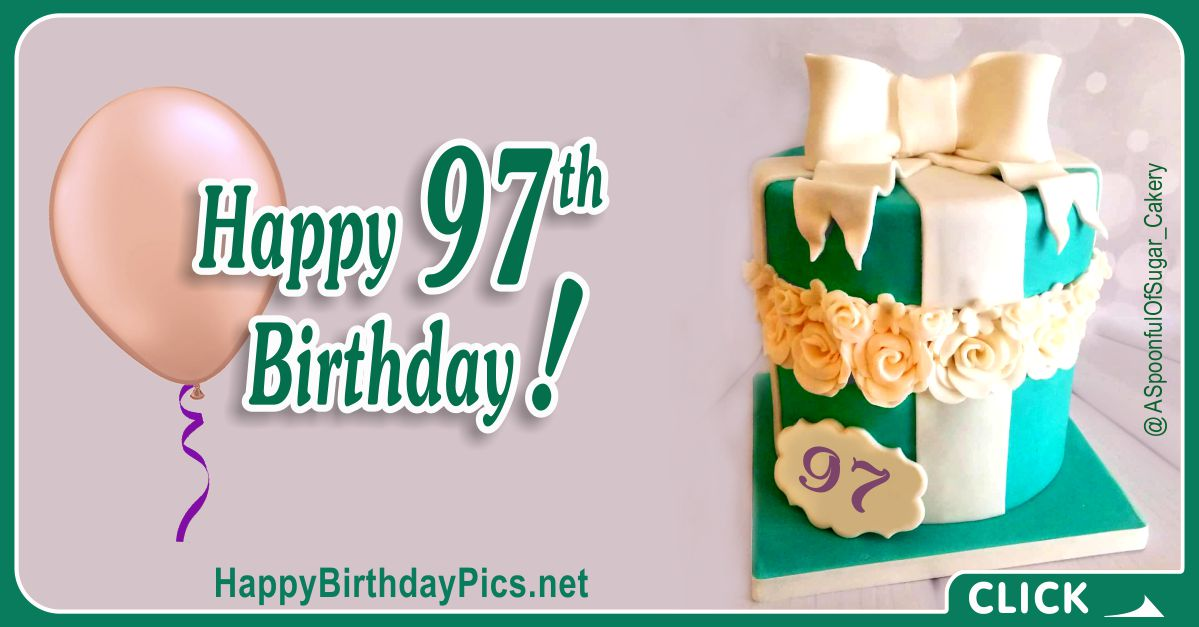 Happy 97th Birthday with Green Gift Box Card Equivalents
