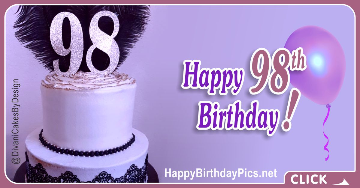 Happy 98th Birthday with Silver Lace Card Equivalents
