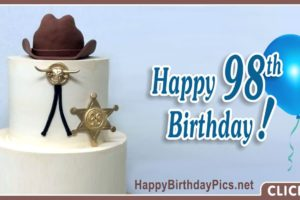 Happy 98th Birthday with Gold Sheriff Badge
