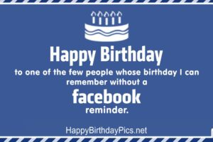 Happy Birthday – Without Facebook Reminder