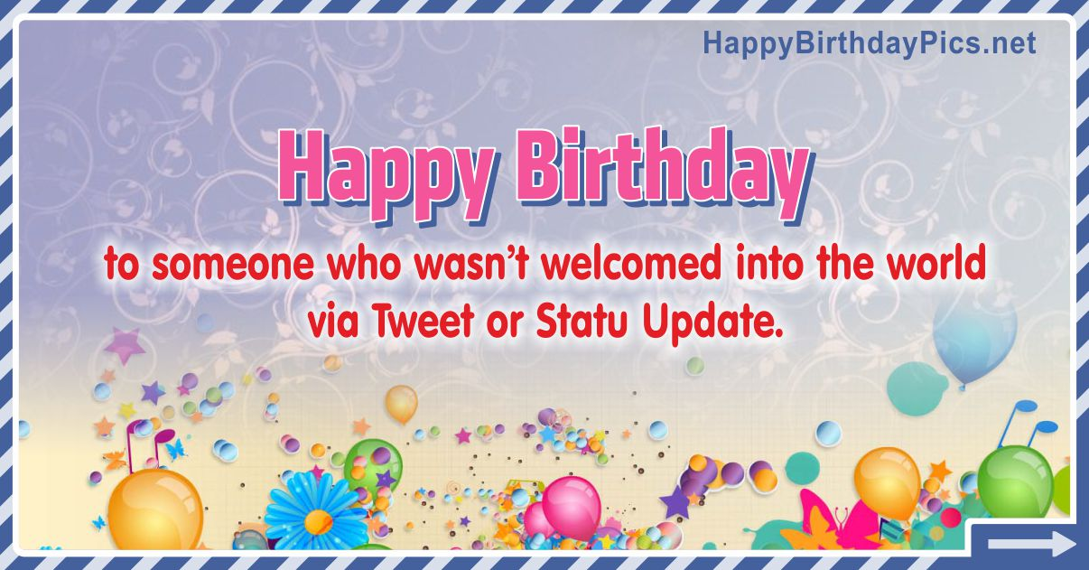 Happy Birthday -Not Welcomed Funny Card Equivalents