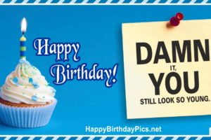 Happy Birthday – Still Look So Young