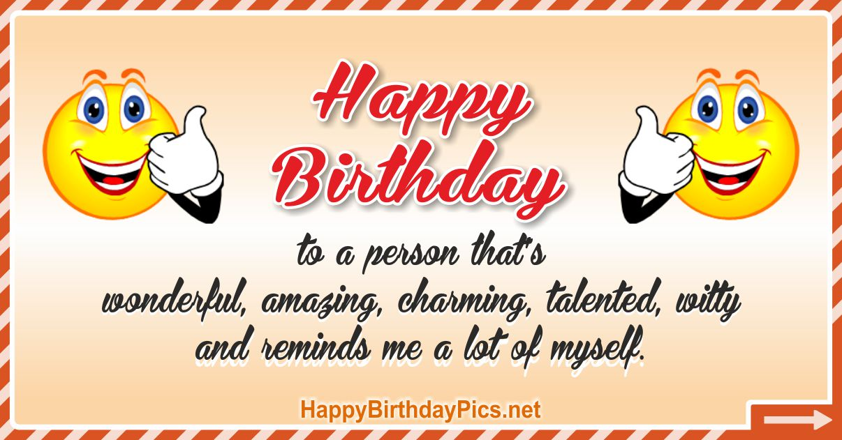 Happy Birthday - Reminds Me Myself Funny Card Equivalents