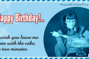 Happy Birthday – Leave Me Alone With the Cake