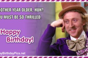 Happy Birthday – You Must Be So Thrilled