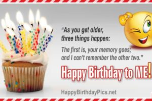Happy Birthday To Me – Three Things Happen