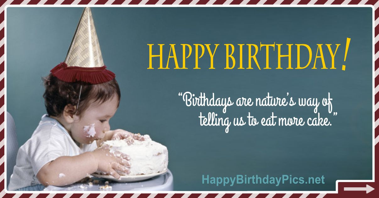 Happy Birthday - Telling Us To Eat More Cake Funny Card Equivalents