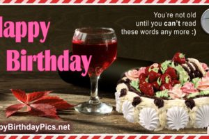 Happy Birthday – You Are Not Old
