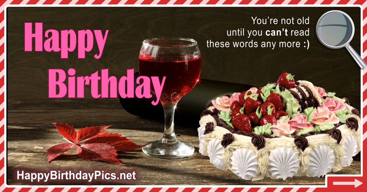 Happy Birthday - You Are Not Old Funny Card Equivalents