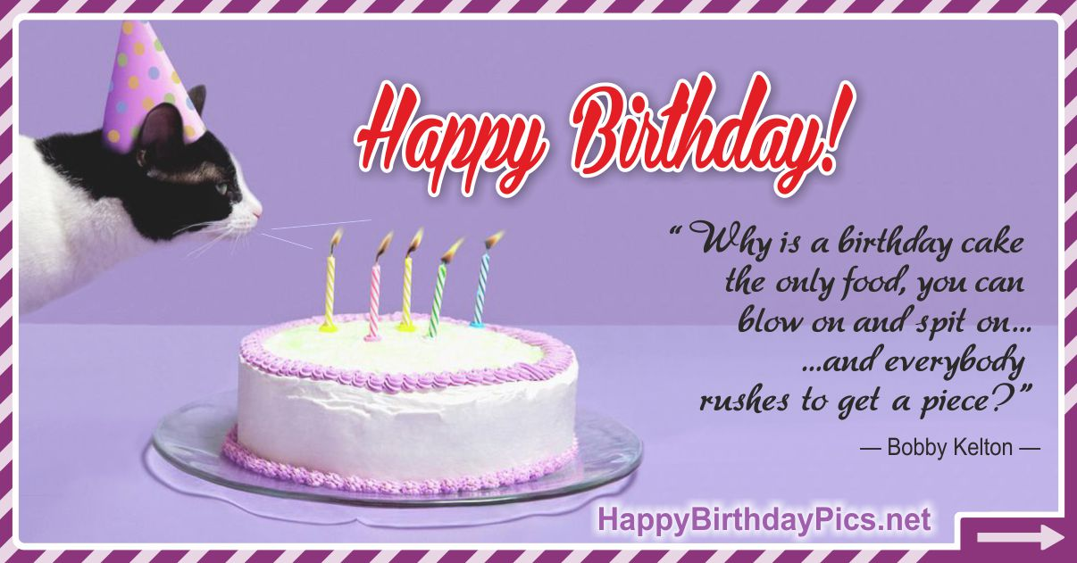 Happy Birthday - We Rush for Birthday Cake Funny Card Equivalents