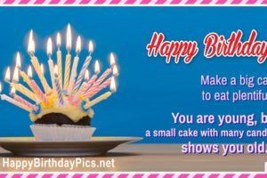 Happy Birthday – Make a Big Cake to Eat