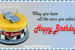 Happy Birthday – May You Have All the Cars