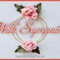 With Sympathy, Condolences Message