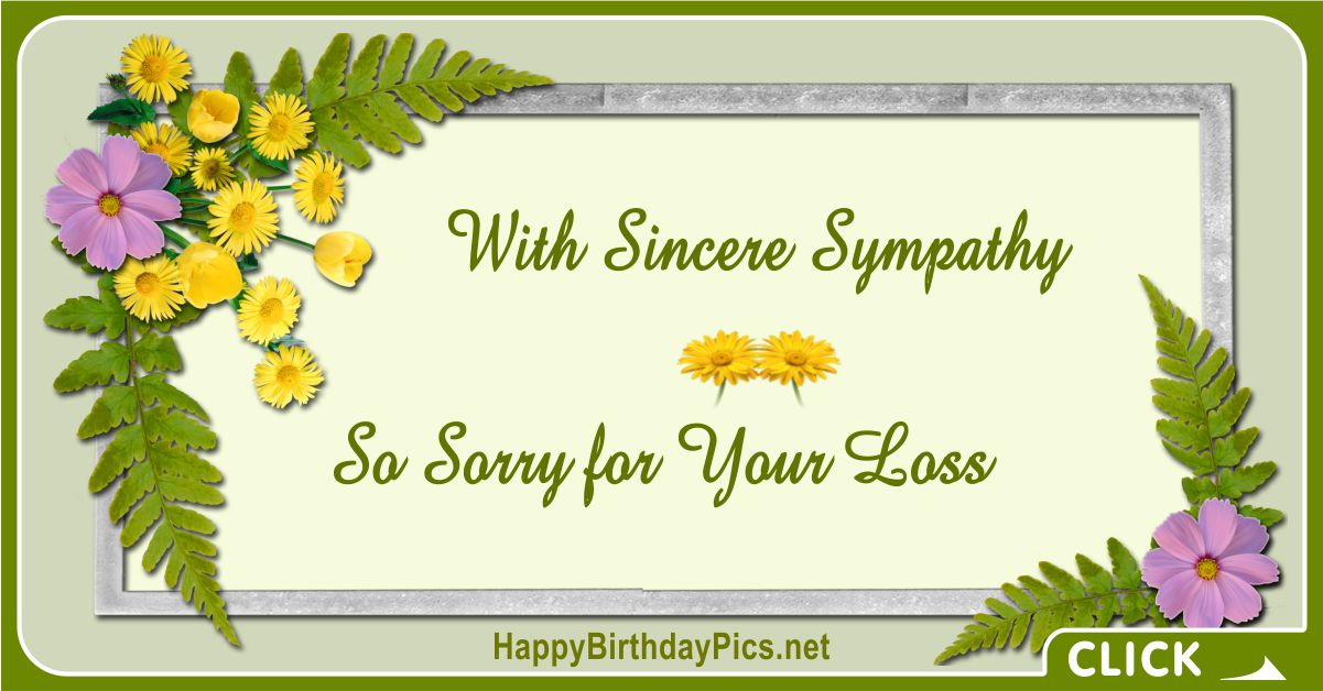 With Sincere Sympathy - So Sorry for Your Loss Message Card Equivalents