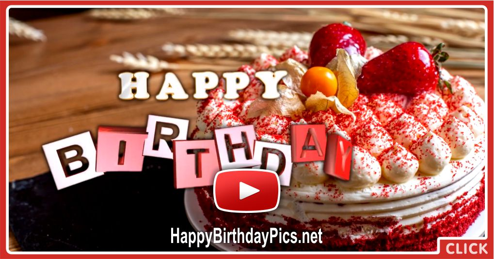 Have More Of All That Makes You Happy On Your Birthday Video
