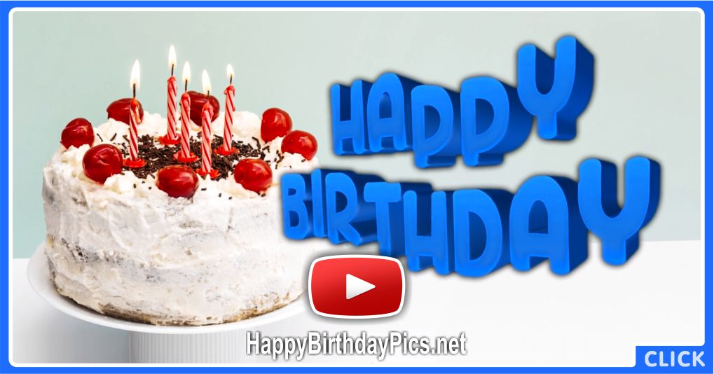 Live Your Life To The Fullest Happy Birthday Video