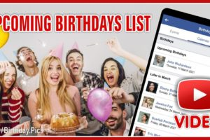 How to Find Your Friends' Upcoming Birthdays? (VIDEO)