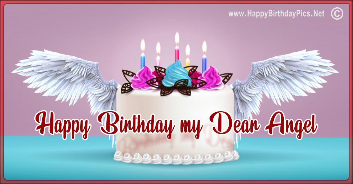 Happy Birthday Angel - A Cake For My Dear Angel Card Equivalents