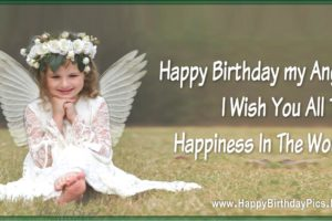 Happy Birthday Angel – All The Happiness in The World