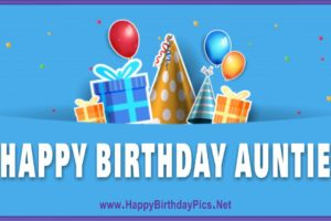 Happy Birthday Aunt – Wishing You The Best Day Ever