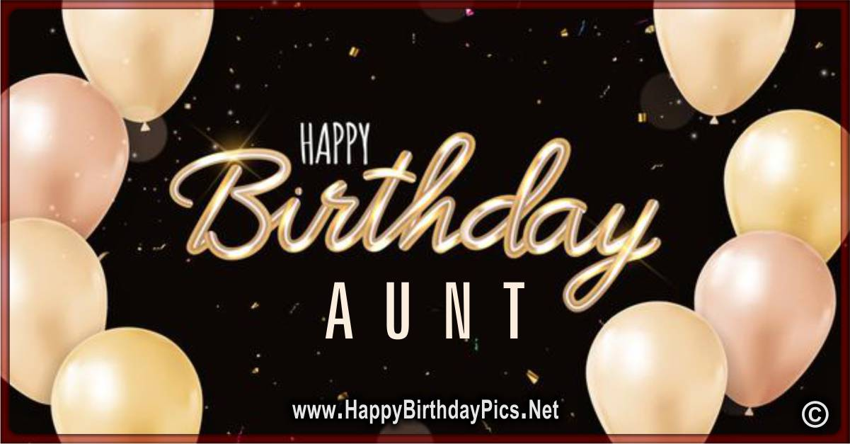 23 Beautiful Birthday Images For Lovely Aunt