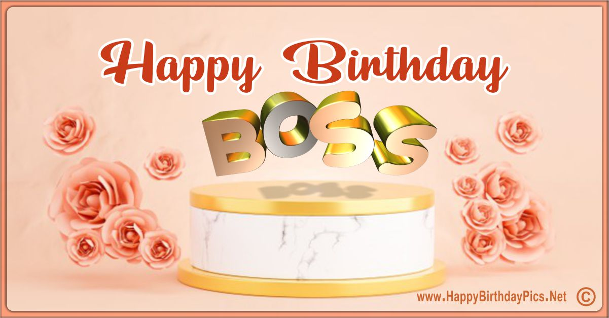 Happy Birthday Boss - Have Roses and Golds Funny Card Equivalents
