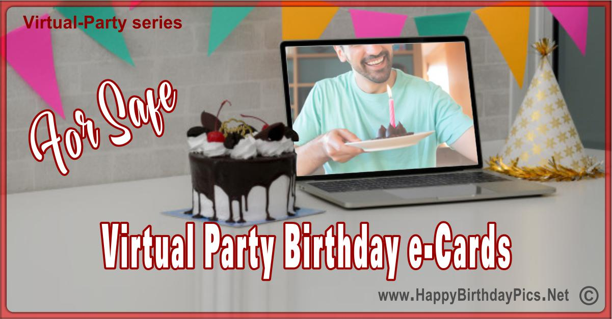 30 Virtual Party and Safe Birthday Greeting Cards