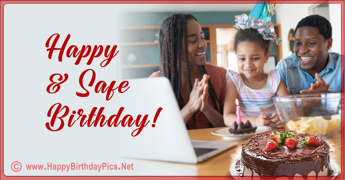 Have a Safe Happy Birthday - Lets Have an Online Party Card Equivalents