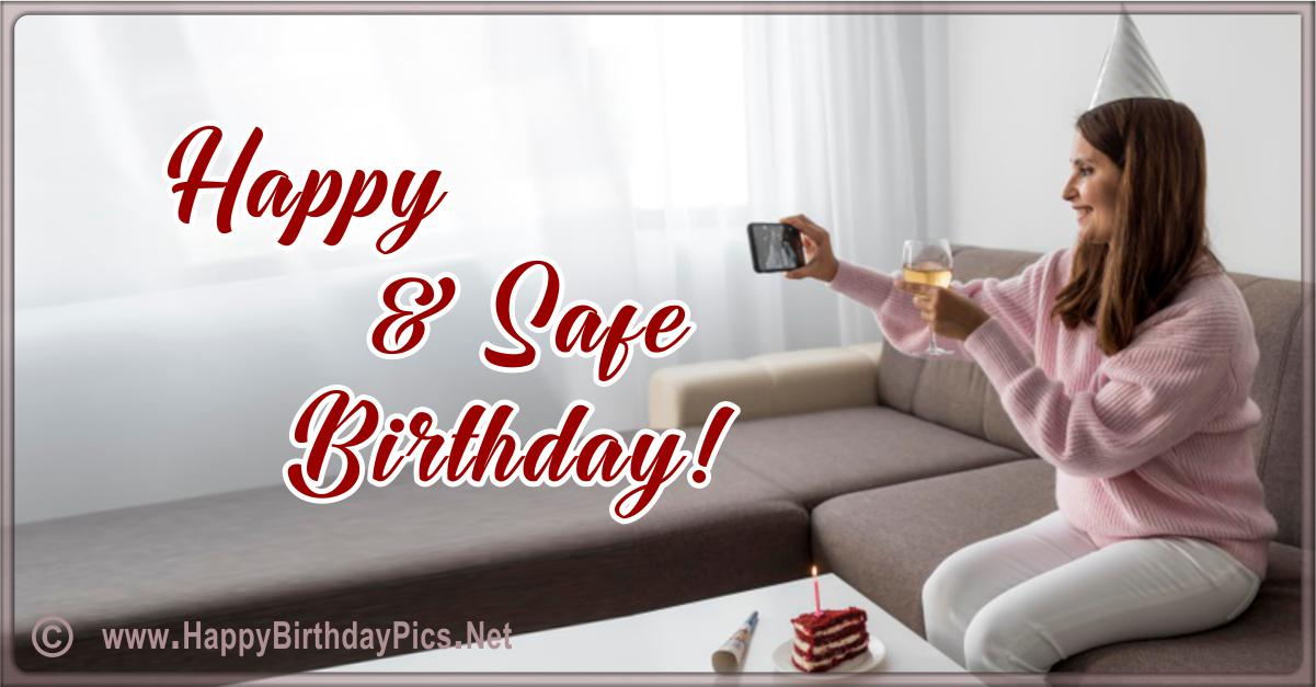 Have a Safe Happy Birthday - Calling You To Congratulate Card Equivalents