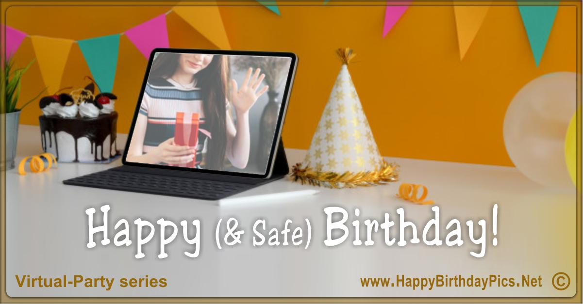 Have a Safe Happy Birthday - Fun With A Remote Party Card Equivalents